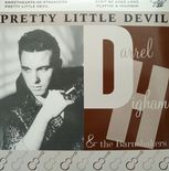 "45 EP ✦DARREL HIGHAM & THE BARNSHAKERS✦""Pretty Little Devil"" Superb Rockabilly♫"